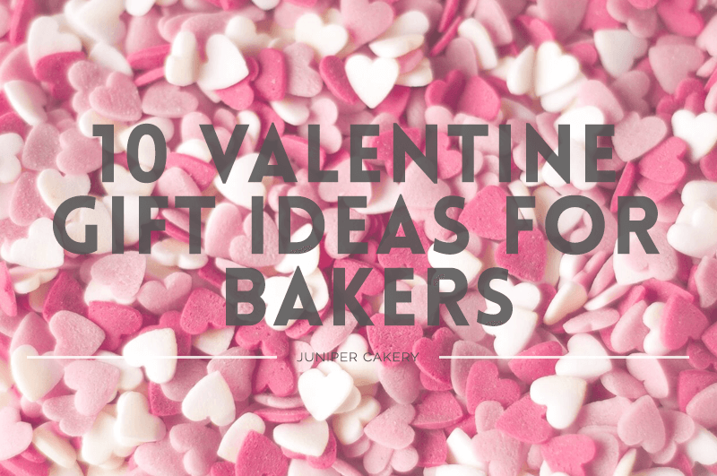 Sweet Valentine Gifts for Bakers