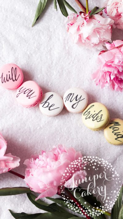 Cute Bridesmaid Proposal Macarons by Juniper Cakery